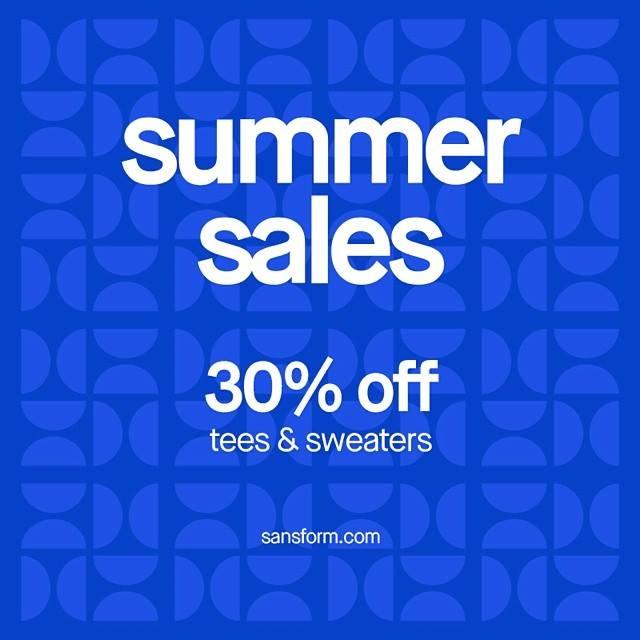 Sans Form Summer Sale